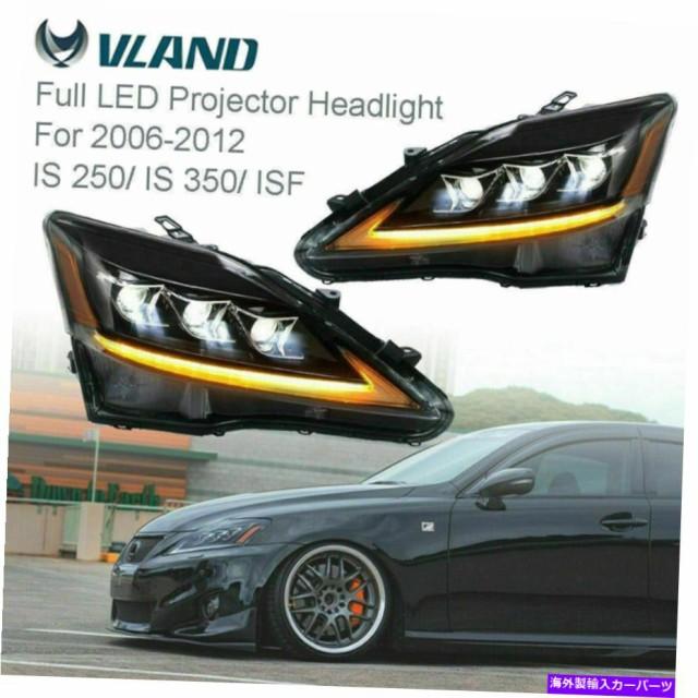 USヘッドライト 2006-2012 LexusのためのVland Pa...