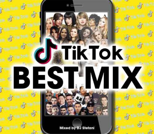 【洋楽CD・MixCD】Tik Tok Best Mix / DJ Stefani...