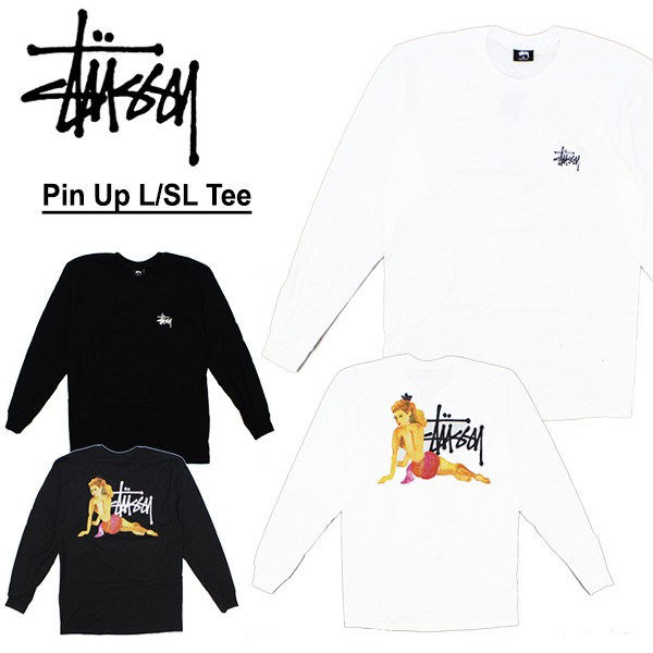 ステューシー(STUSSY) Pin Up L/SL Tee 長袖 Tシ...