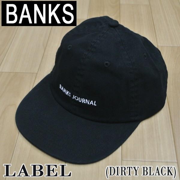 BANKS/バンクス LABEL DIRTY BLACK CAP/キャップ ...