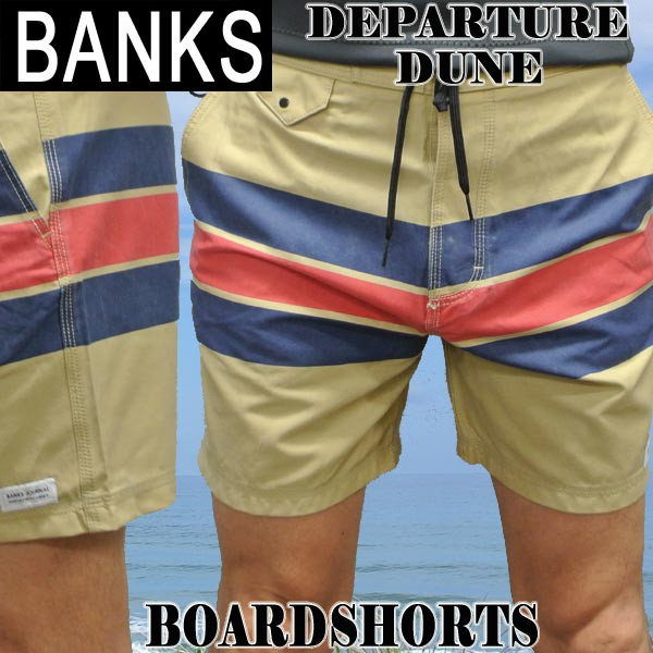 BANKS/バンクス DEPARTURE BOARDSHORTS DUNE 男性...