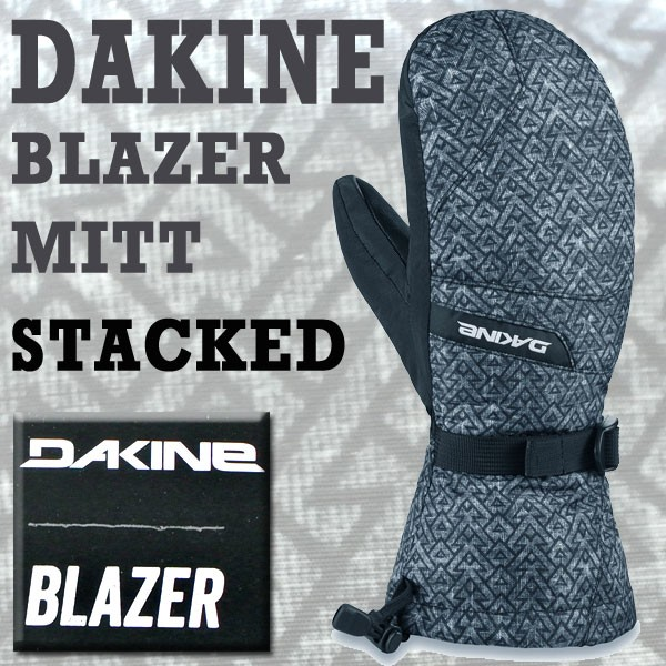 DAKINE/ダカイン BLAZER MITT STACKED 17-18モデ...
