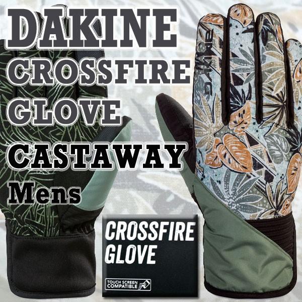 DAKINE/ダカイン CROSSFIRE GLOVE CASTAWAY 17-18...