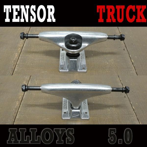 TENSOR/テンサー ALLOYS 5.0 RAW SILVER TRUCK ト...