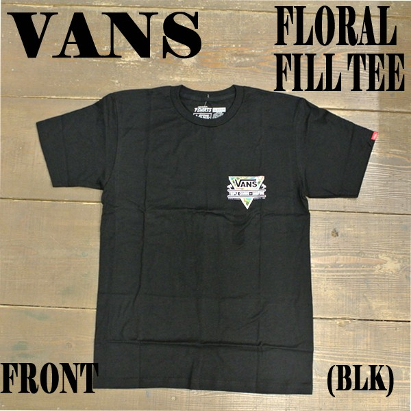 VANS/バンズ 2016 VTCS FLORAL FILL S/S TEE BLAC...