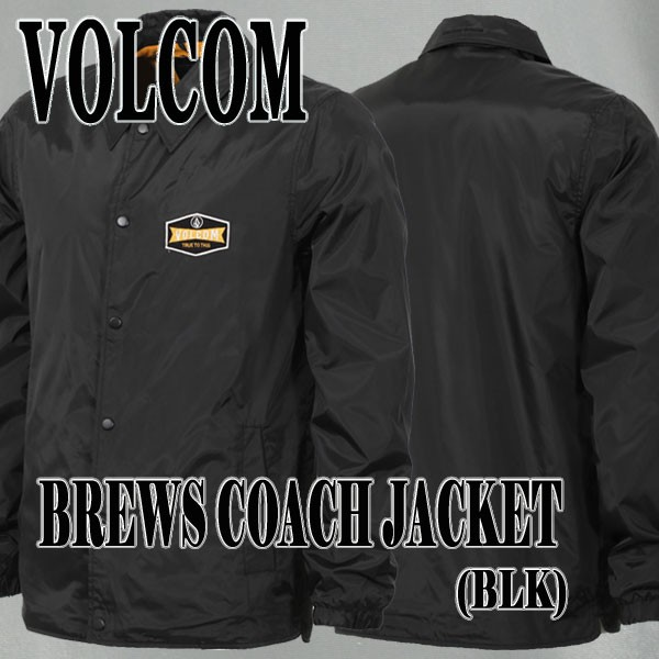VOLCOM/ボルコム BREWS COACH JACKET BLACK メン...