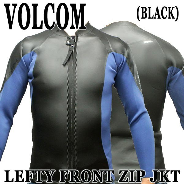 VOLCOM/ボルコム LEFTY FRONT ZIP JACKET BLACK ...