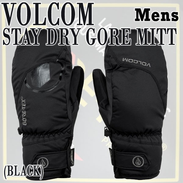 VOLCOM/ボルコム STAY DRY GORE MITT BLACK 17-18...
