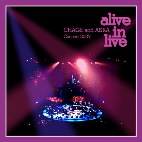 CHAGE and ASKA Concert 2007 alive in live [DVD...