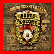 Booze & Glory :Singles Collection [CD] London ...