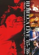 【DVD】 REBECCA レベッカ / REBECCA LIVE '85-'8...