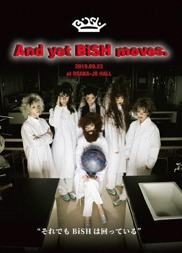 And yet BiSH moves.【通常盤/DVD】/BiSH[DVD]【...