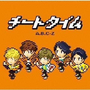 チートタイム【通常盤】/A.B.C-Z[CD]【返品種別A...