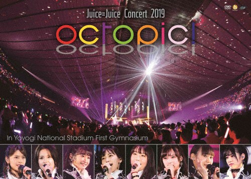 Juice=Juice Concert 2019 〜octopic!〜/Juice=Ju...