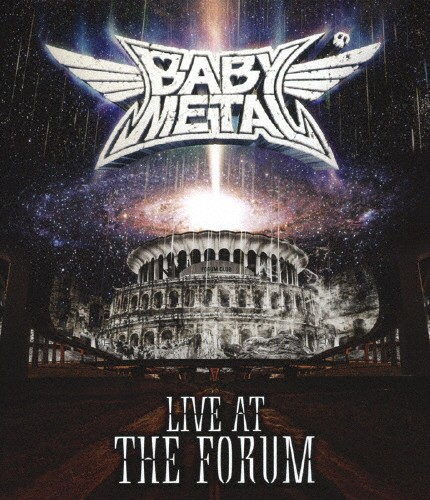 LIVE AT THE FORUM【Blu-ray】/BABYMETAL[Blu-ray...