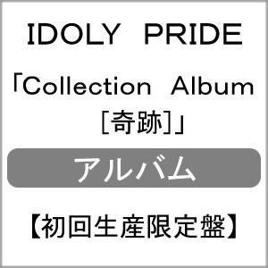 [枚数限定][限定盤]Collection Album[奇跡](初回...