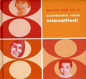 【中古】Groove Club vol.3: Cambodian Rock Inte...