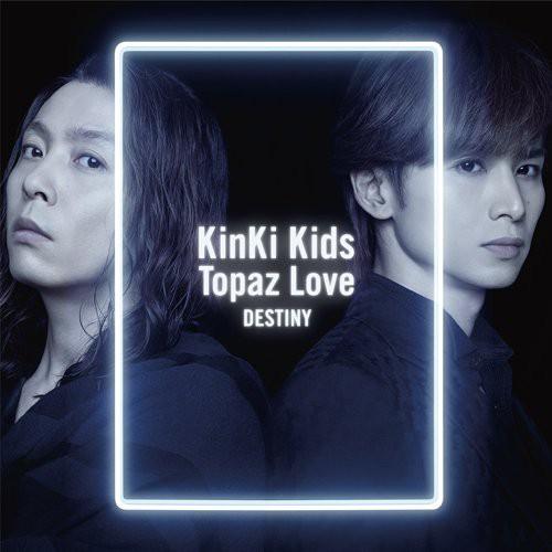 KinKi Kids Topaz Love/DESTINY(初回盤A)(CD+D...