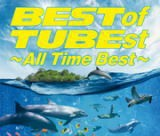 ◆TUBE 4CD【BEST of TUBEst 〜All Time Best〜...