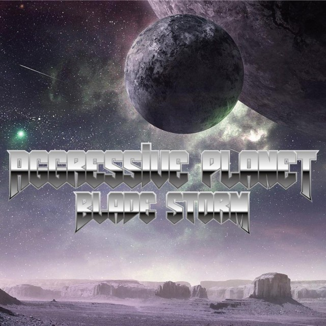 BLADE STORM 1st Album - Aggressive Planet