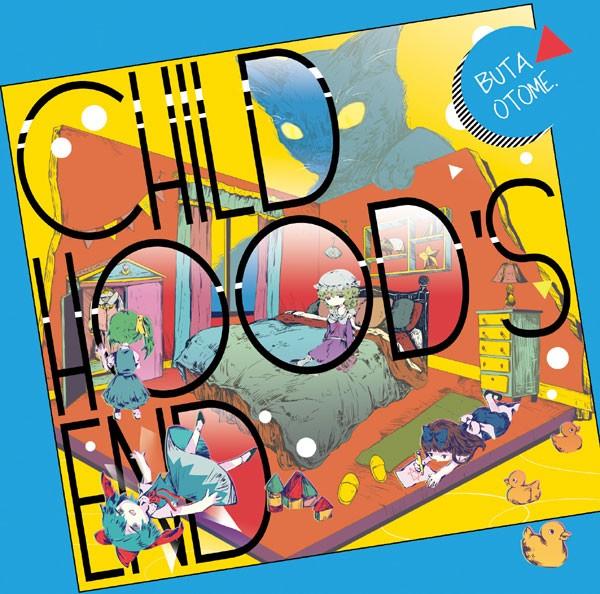 CHILD HOOD'S END(8/11発売) -豚乙女-