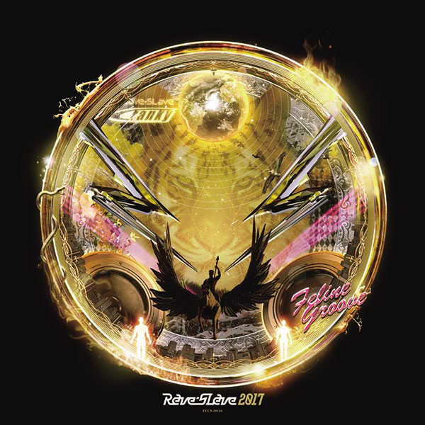 Rave-SLave 2017(12/29発売予定) -Feline Groove...