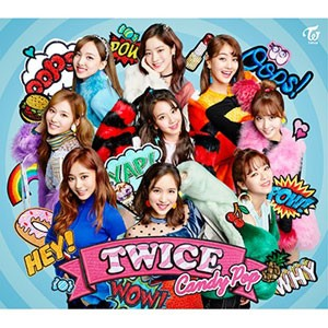 (日本版) TWICE(トゥワイス) - 「Candy Pop」...