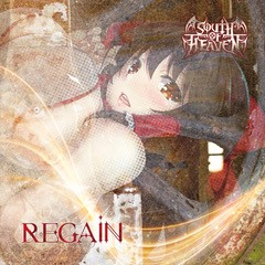 SOUTH OF HEAVEN - REGAIN [SOUTH OF HEAVEN]