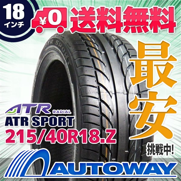 タイヤ サマータイヤ 215/40R18.Z 89W XL ATR SPO...