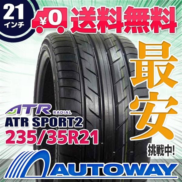 タイヤ サマータイヤ 235/35R21 89W  ATR SPORT2