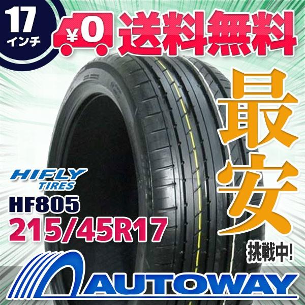 タイヤ サマータイヤ 215/45R17 91W XL HIFLY HF8...