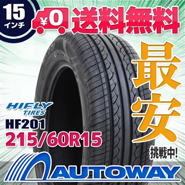 タイヤ サマータイヤ 215/60R15 94H  HIFLY HF201...
