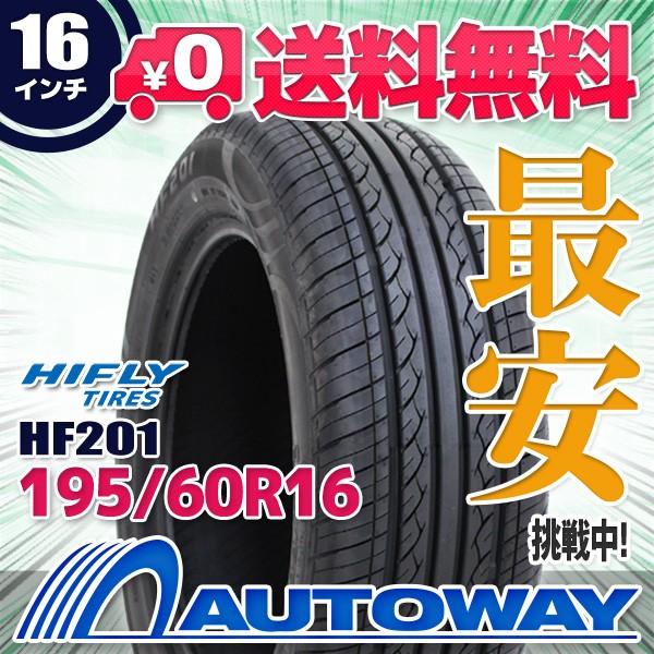 タイヤ サマータイヤ 195/60R16 89H  HIFLY HF201...