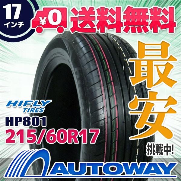タイヤ サマータイヤ 215/60R17 96H  HIFLY HP801...
