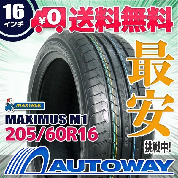 タイヤ サマータイヤ 205/60R16 MAXTREK MAXIMUS ...
