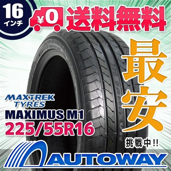 タイヤ サマータイヤ 225/55R16 MAXTREK MAXIMUS ...