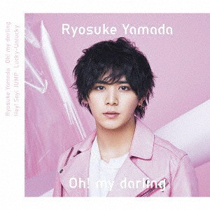 [CD]/Hey! Say! JUMP / 山田涼介/Oh! my darling ...