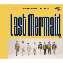 特典/[CD]/Hey! Say! JUMP/Last Mermaid... [通...