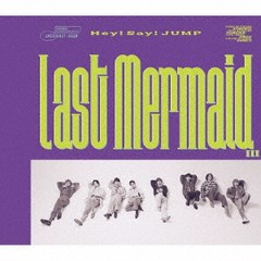 [CD]/Hey! Say! JUMP/Last Mermaid... [DVD付初回...