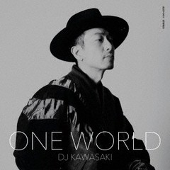 送料無料有/[CD]/DJ KAWASAKI/ONE WORLD/ZLCP-411...