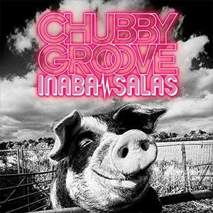 ☆【おまけ付】CHUBBY GROOVE (初回限定盤) / IN...