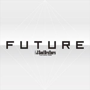 (おまけ付)2018.06.06発売 FUTURE / 三代目 J Sou...