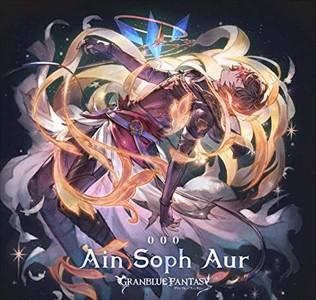 (おまけ付)Ain Soph Aur ~GRANBLUE FANTASY~ グラ...