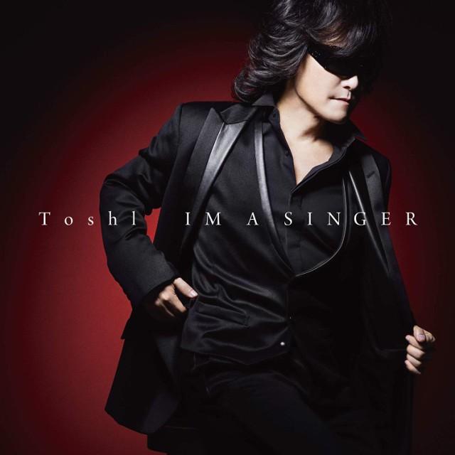 (おまけ付)2018.11.28発売 IM A SINGER / Toshl ...