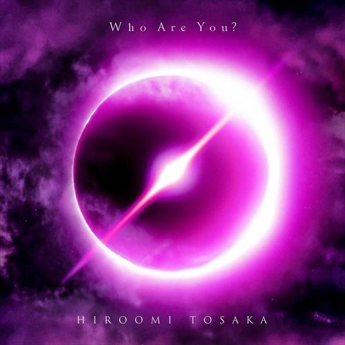 (おまけ付)Who Are You? / HIROOMI TOSAKA 登坂 ...