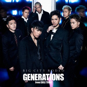 【CD】BIG CITY RODEO(DVD付)/GENERATIONS from E...