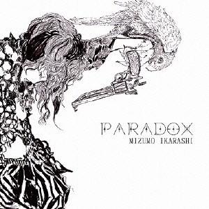 【CD】PARADOX/五十嵐みずも [QWCB-10031] イカラ...