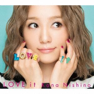 【CD】LOVE it(初回生産限定盤)(DVD付)/西野カナ ...