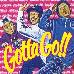 【CD】Gotta Go!!/WANIMA [WPCL-12663] ワニマ