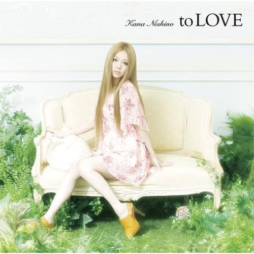 【CD】to LOVE/西野カナ [SECL-878] ニシノ カナ